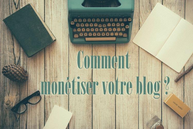 monetiser votre blog